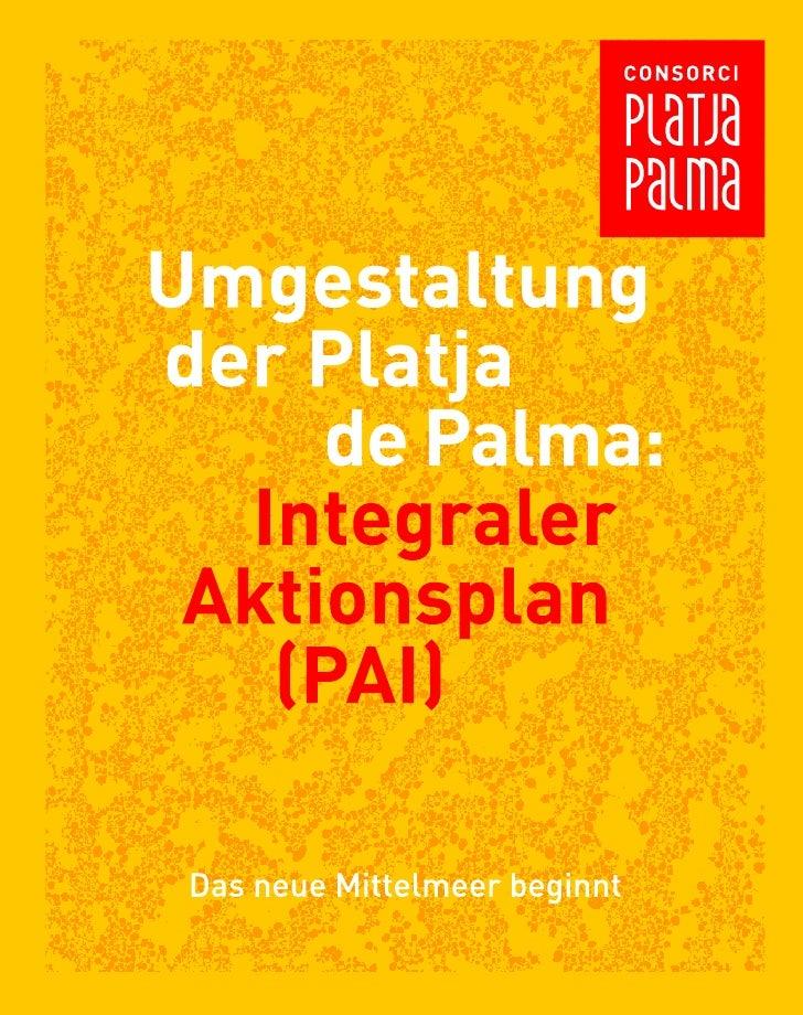 Umgestaltung der Platja de Palma:        Integraler      Aktionsplan             (PAI)
