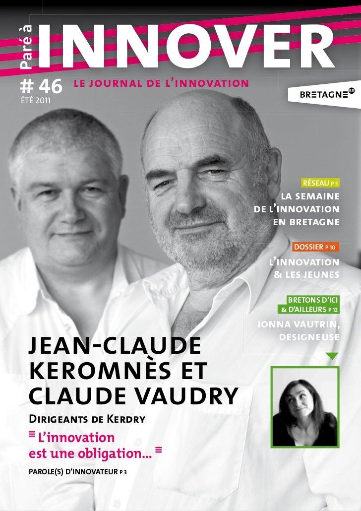 # 46     innoverparé à ÉTÉ 2011               le journal de l'innovation                                                  ...