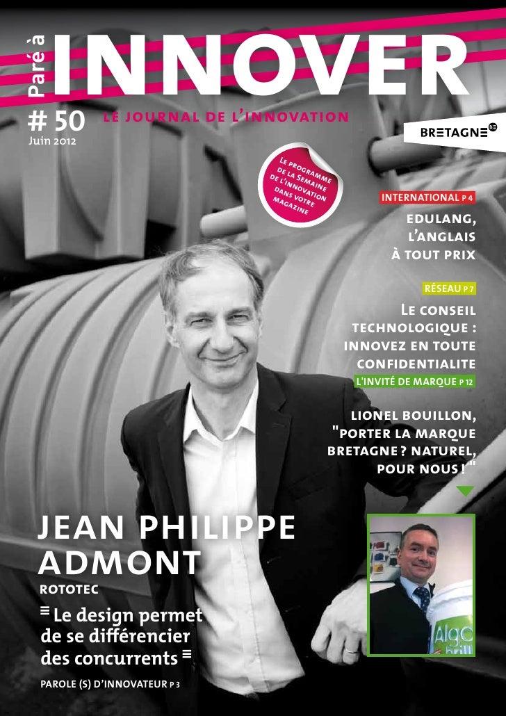 # 50     innoverParé à Juin2012                le journal de l'innovation                                     Le p       ...