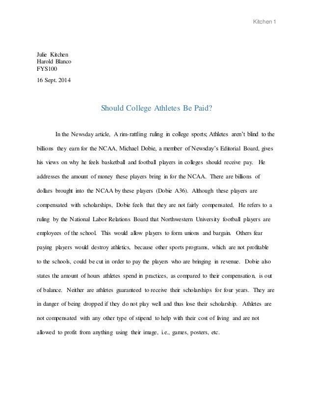 college athletes 2 essay Free essay: college athletes should be paid kids grow up loving to play sports in their free time they never get paid to play when they are at a young age.