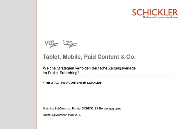 "Tablet, Mobile, Paid Content & Co.Welche Strategien verfolgen deutsche Zeitungsverlageim Digital Publishing? INFOTAG ""PAI..."