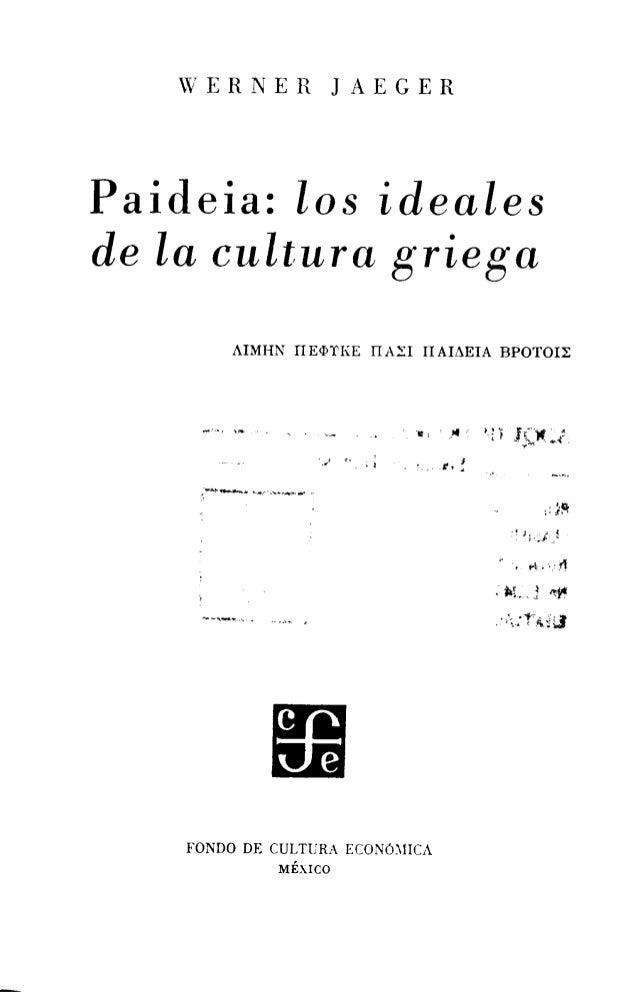 Paideia. los ideales de la cultura griega0001