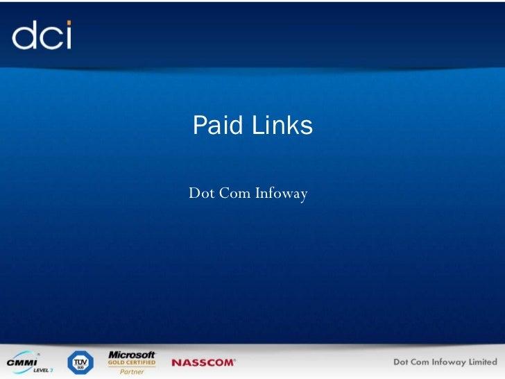 Dot Com Infoway Paid Links