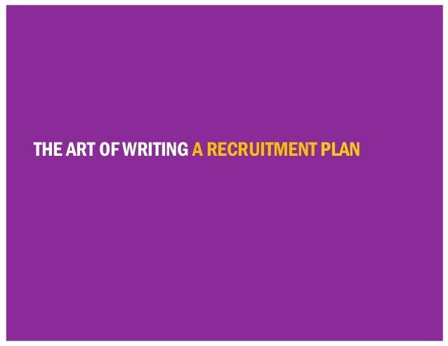 the art of writing a RECRUITMENT plan