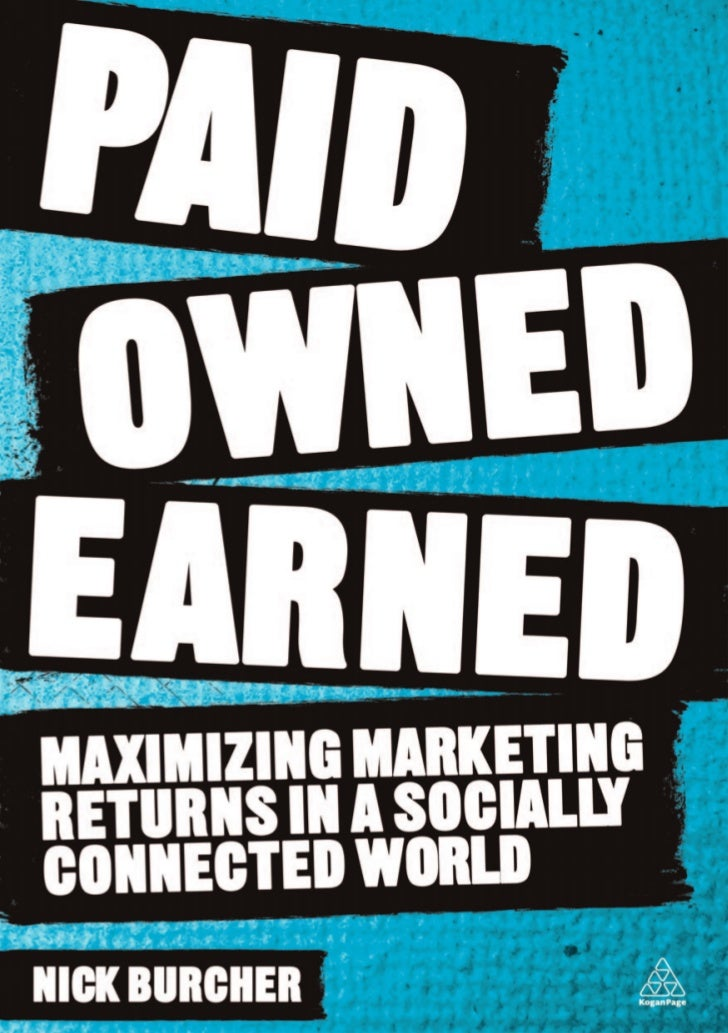 Paid Owned Earned - the book [sample editorial] by Nick Burcher
