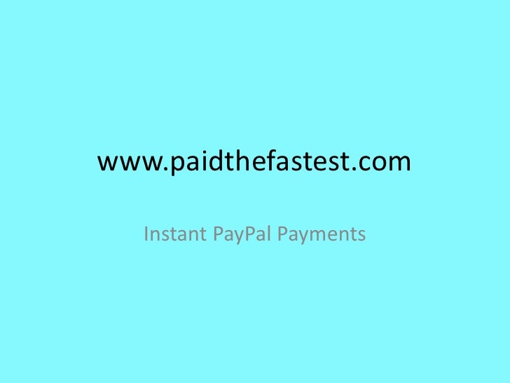 PaidTheFastest