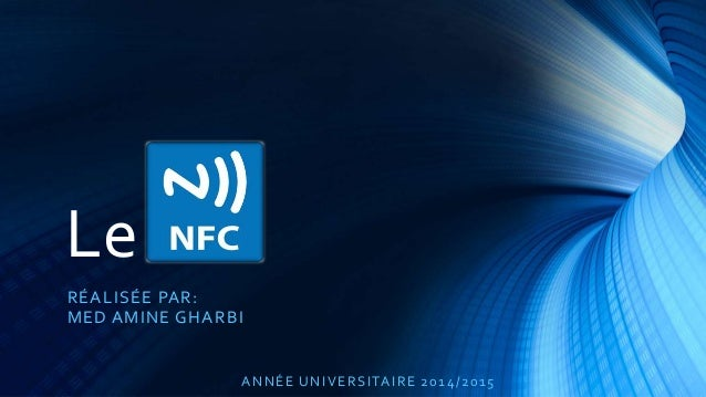 Le RÉALISÉE PAR: MED AMINE GHARBI ANNÉE UNIVERSITAIRE 2014/2015