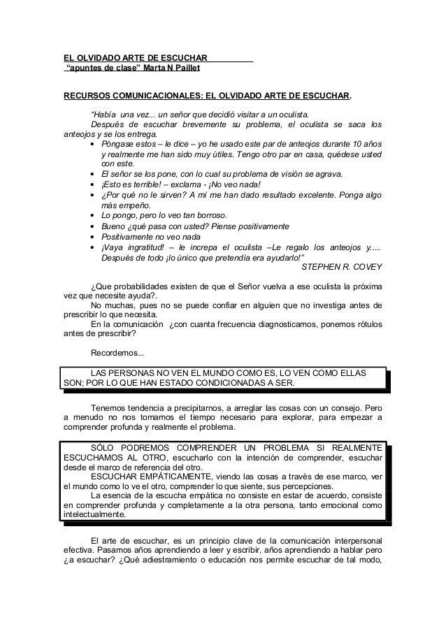 """EL OLVIDADO ARTE DE ESCUCHAR """"apuntes de clase"""" Marta N Paillet RECURSOS COMUNICACIONALES: EL OLVIDADO ARTE DE ESCUCHAR. """"..."""