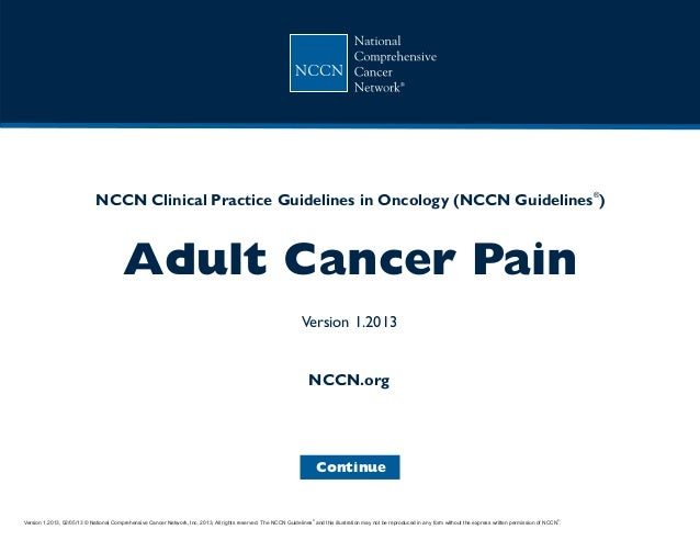Version 1.2013, 02/05/13 © National Comprehensive Cancer Network, Inc. 2013, All rights reserved. The NCCN Guidelines and ...