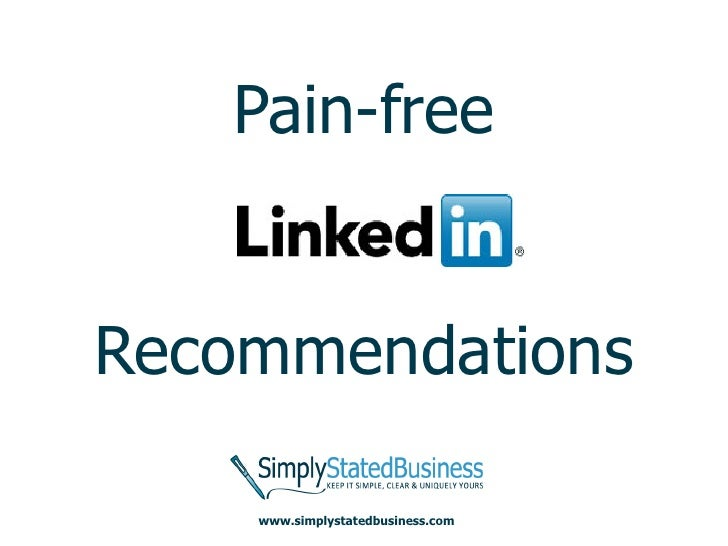 Pain free linked in recommendations