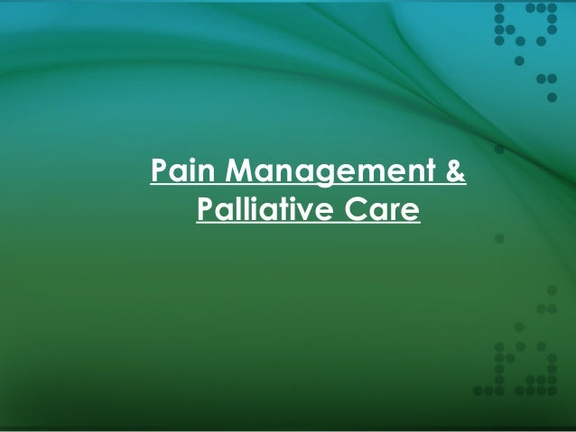 Pain an palliative care