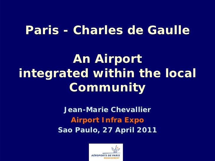Paris - Charles de Gaulle        An Airportintegrated within the local       Community      Jean-Marie Chevallier        A...