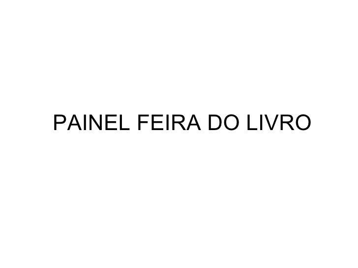 PAINEL FEIRA DO LIVRO