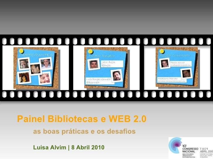 Painel Bibliotecas e Web 2 0