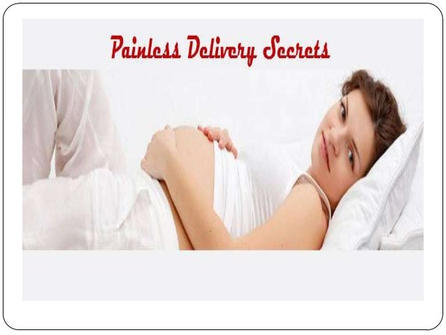 Painless childbirth Secrets