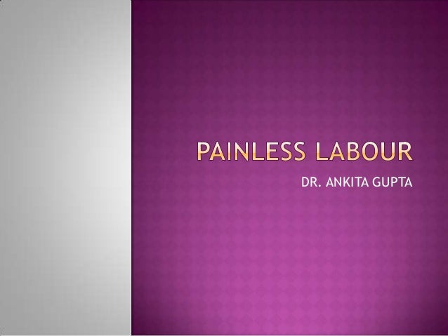 Painless labour