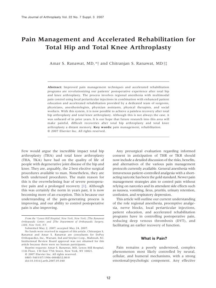 Pain management and accelerated rehabilitation for total hip and knee arthroplasty