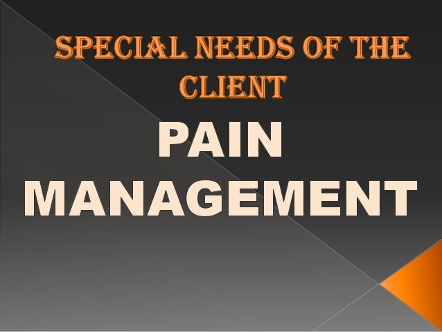 " Pain is a unpleasant sensation. Nurse can neither feel nor see a client""spain. Effective pain management is an importa..."