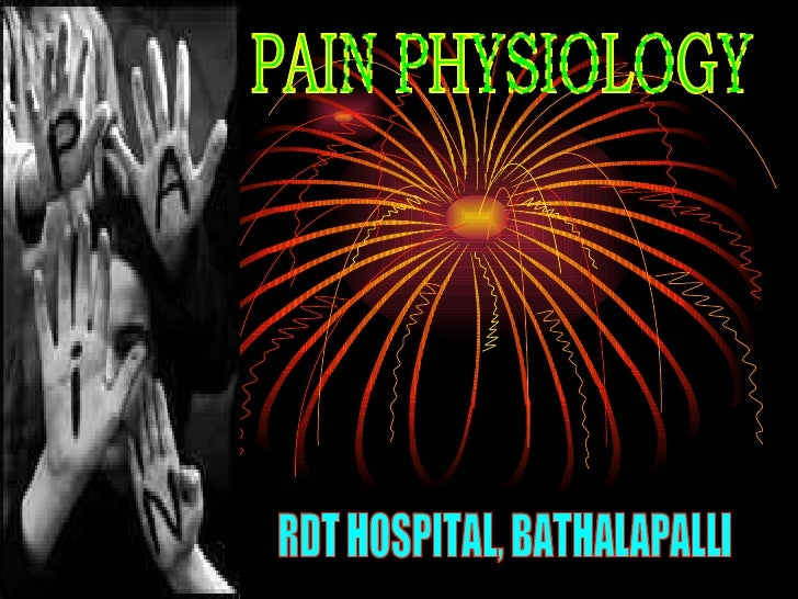 Pain Physiology   Rdt