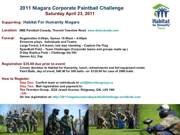 2011 Niagara Corporate Paintball Challenge     Saturday April 23, 2011   Supporting:   Habitat For Humanity Niagara   Loca...