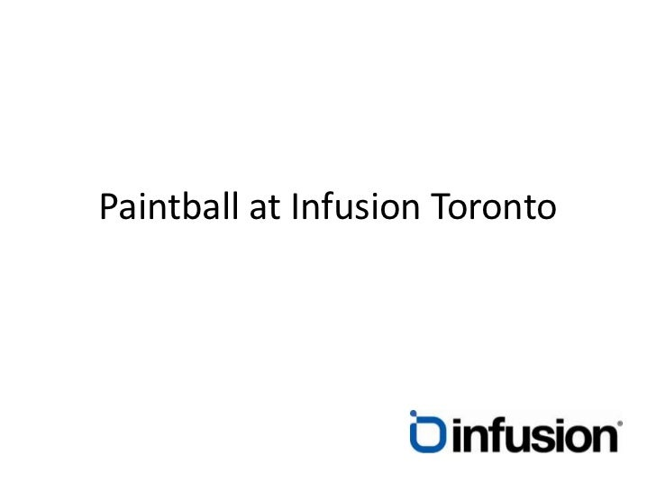Paintball at Infusion Toronto