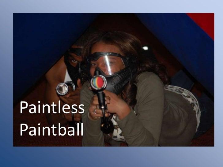 Paintless paintball