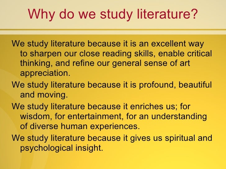 Why do we need study literature