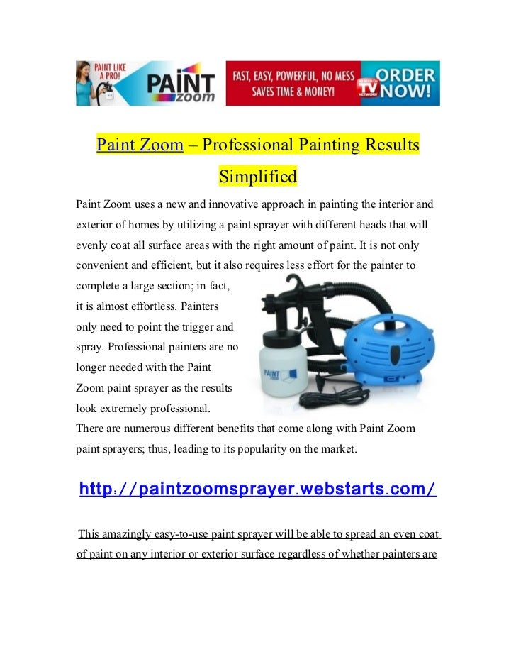 Paint Zoom - Exploration into the Highly Acclaimed Paint Sprayer