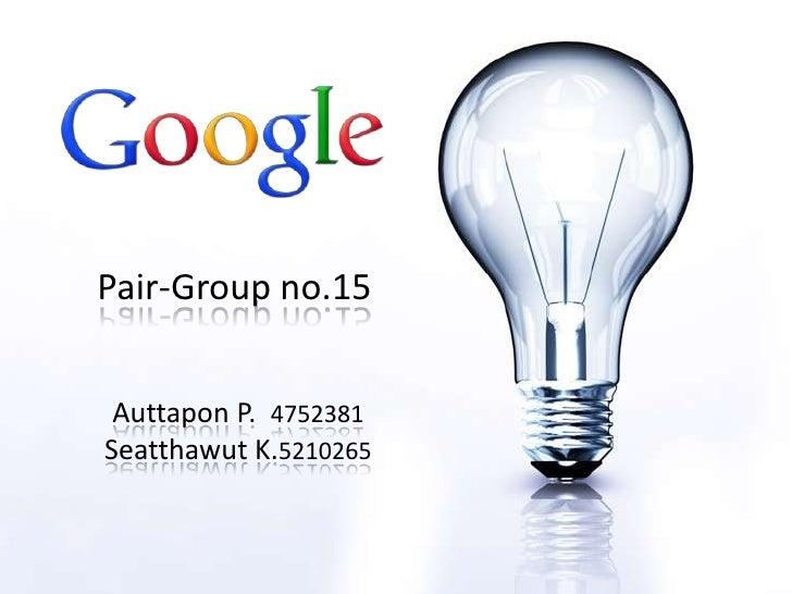 Pair-Group no.15<br />Auttapon P.  4752381Seatthawut K.5210265<br />