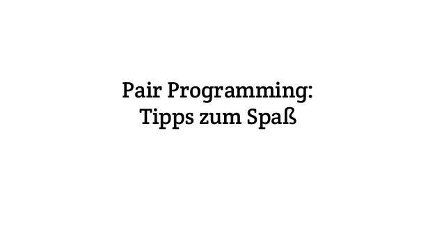 Pair Programming: Tipps zum Spaß