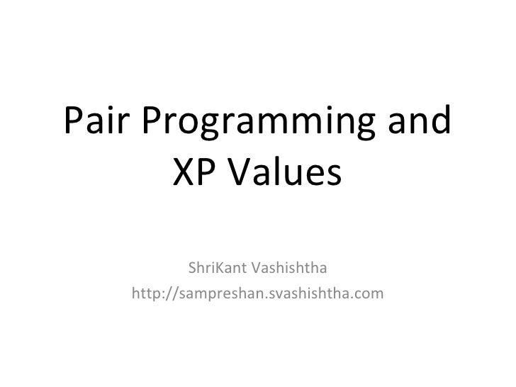 Pair Programming and XP Values