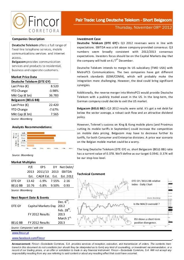 Pair Trade: Long Deutsche Telekom - Short Belgacom                                                                        ...