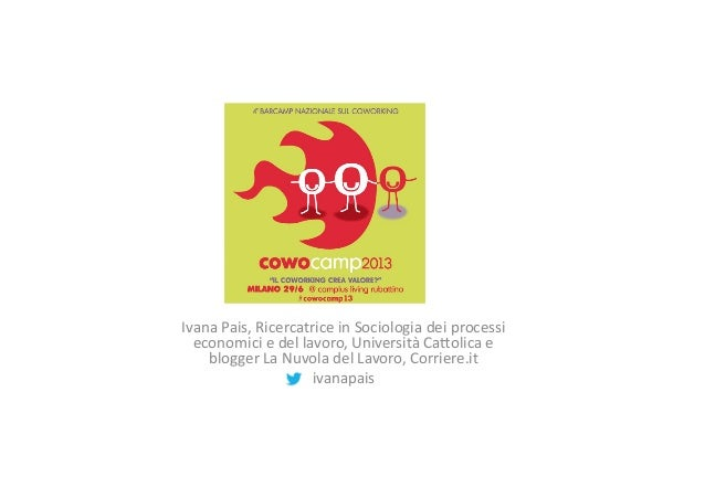 Presentazione Ivana Pais - CowoCamp13