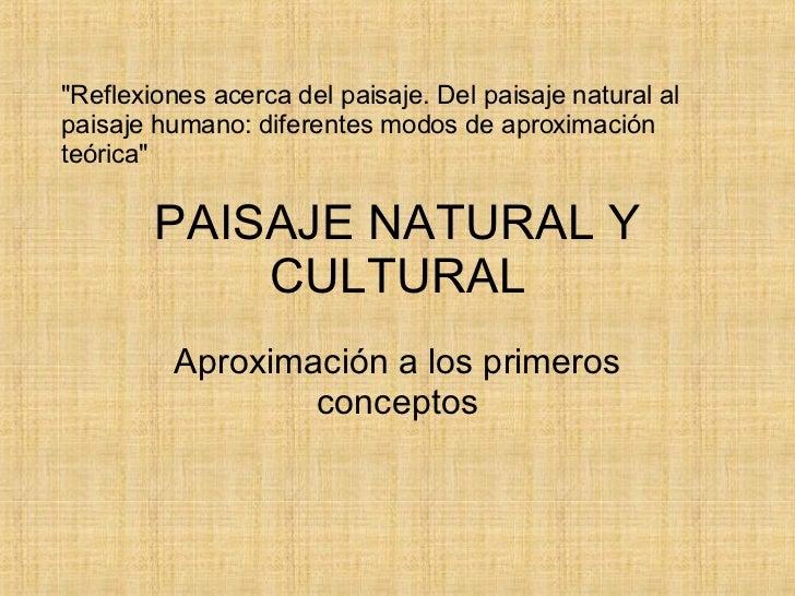Paisaje Natural Y Cultural - Marina A. Casali Urritia