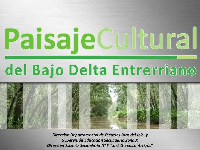 Dirección Departamental de Escuelas Islas del Ibicuy        Supervisión Educación Secundaria Zona XDirección Escuela Secun...