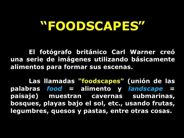 """"""" FOODSCAPES"""" El fotógrafo británico Carl Warner creó una serie de imágenes utilizando básicamente alimentos para formar s..."""
