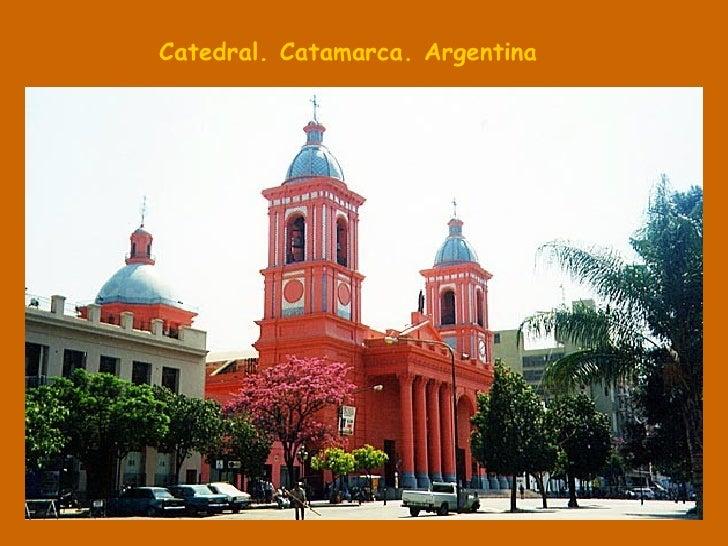 Catedral. Catamarca. Argentina
