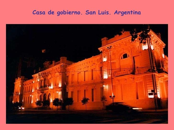 Casa de gobierno. San Luis. Argentina