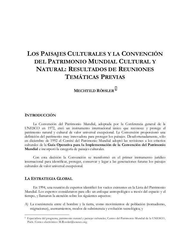 LOS PAISAJES CULTURALES Y LA CONVENCIÓN DEL PATRIMONIO MUNDIAL CULTURAL Y NATURAL: RESULTADOS DE REUNIONES TEMÁTICAS PREVI...
