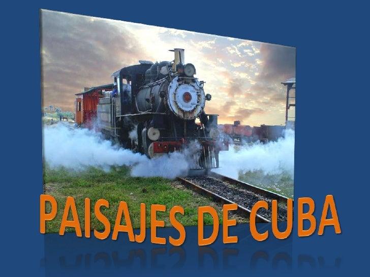 PAISAJES DE CUBA<br />