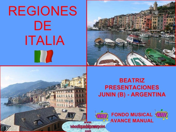 REGIONES  DE  ITALIA BEATRIZ PRESENTACIONES JUNIN (B) - ARGENTINA FONDO MUSICAL AVANCE MANUAL