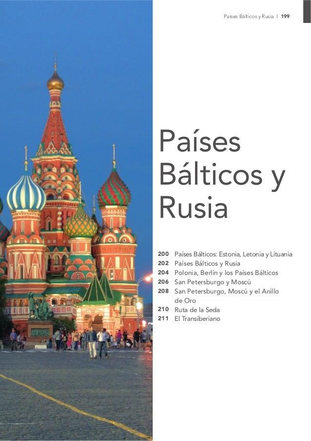 Países Bálticos y Rusia I 199PaísesBálticos yRusia200   Países Bálticos: Estonia, Letonia y Lituania202   Países Bálticos ...