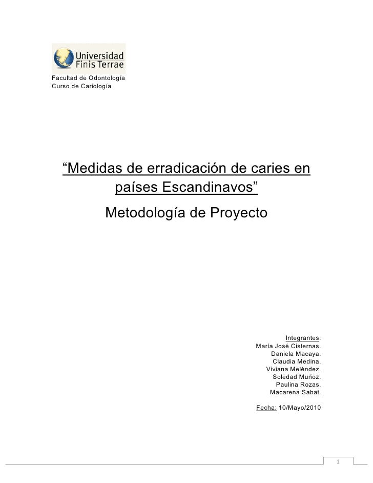 """Facultad de Odontología Curso de Cariología            """"Medidas de erradicación de caries en               países Escandin..."""