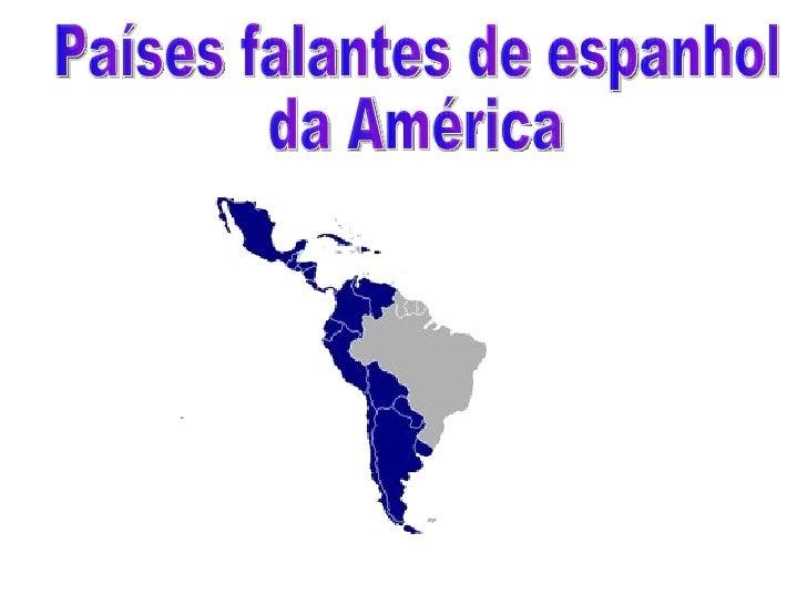 Paises falantes de Espanhol