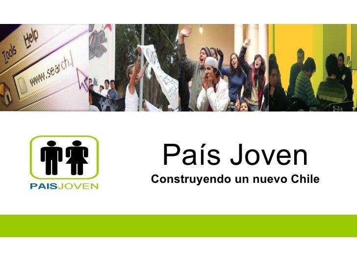 País Joven Construyendo un nuevo Chile