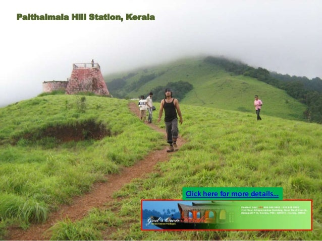 Paithalmala Hill Station, Kerala  Click here for more details…