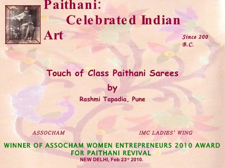 Paithani:  Celebrated Indian Art Touch of Class Paithani Sarees by Rashmi Tapadia, Pune ASSOCHAM  IMC LADIES' WING WINNER ...
