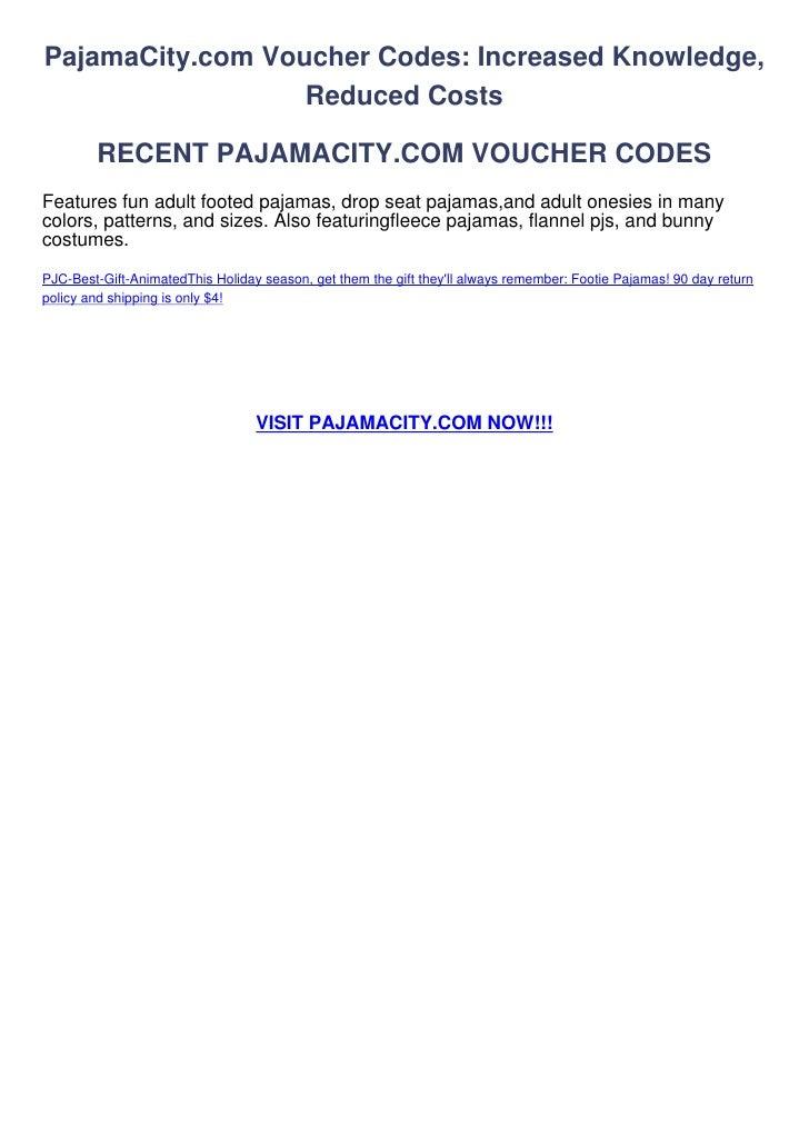 PajamaCity.com Voucher Codes: Increased Knowledge,                  Reduced Costs        RECENT PAJAMACITY.COM VOUCHER COD...