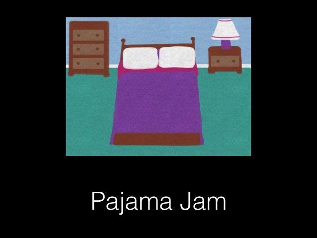 Pajama Jam 2011 Pajama Jam 02 25 13