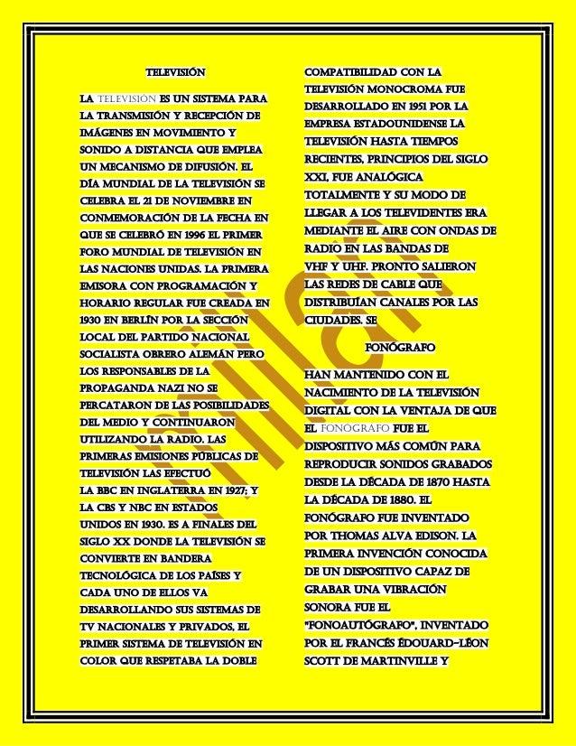 Televisión              compatibilidad con la                                   televisión monocroma fueLa televisión es u...